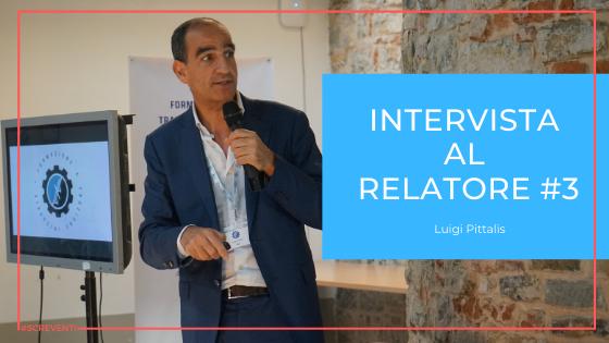 Luigi Pittalis: una proposta di valore per rendere fieri i collaboratori