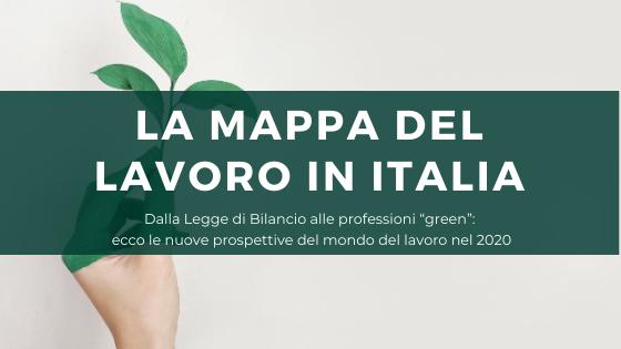 La mappa del lavoro in Italia nel 2020 [PARTE 2]