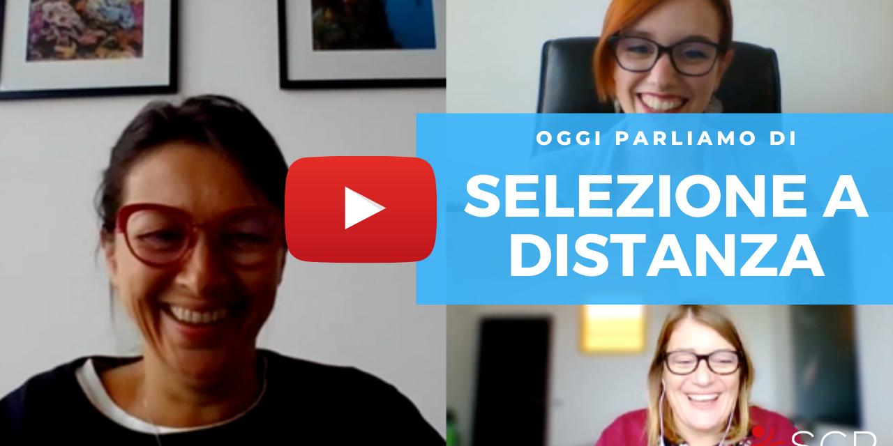 Selezione a distanza: l'intervista a Valentina e Carla